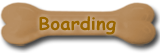 Boarding Available